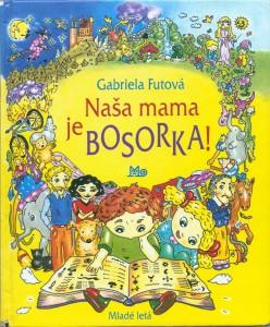 Naša mama je bosorka-obalka slovenska