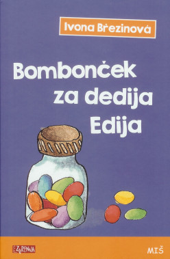 Bombonček_za_dedija_Edija_OBÁLKA