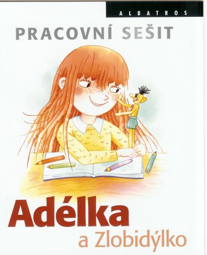 Adélka_a_Zlobidýlko_vydání2_Pracovní_sešit_OBÁLKA_medium